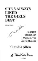 She's always liked the girls best by Claudia Allen