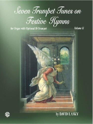 Seven Trumpet Tunes on Festive Hymns by David Lasky