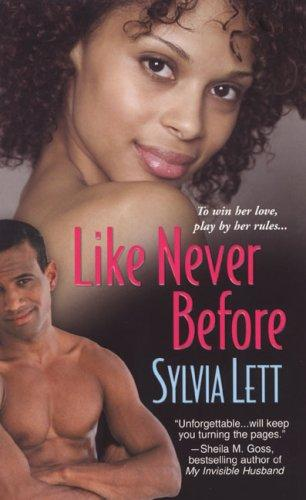 Like Never Before by Sylvia Lett