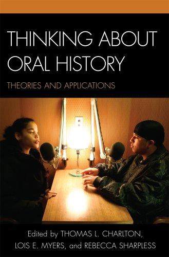 Thinking About Oral History