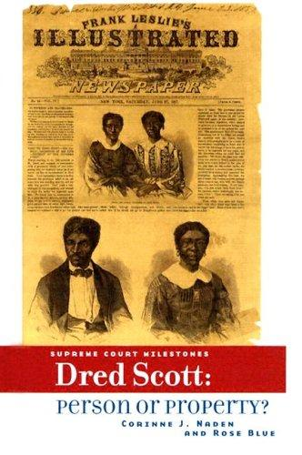 Dred Scott by Corinne J. Naden