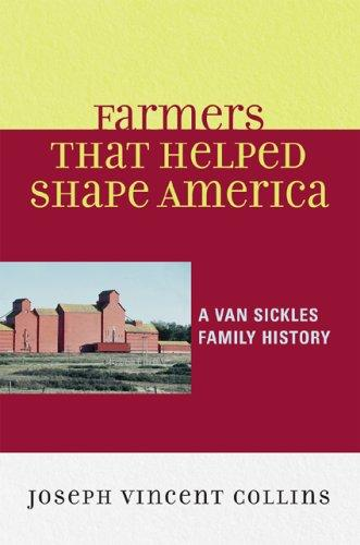 Farmers that Helped Shape America by Joseph Collins