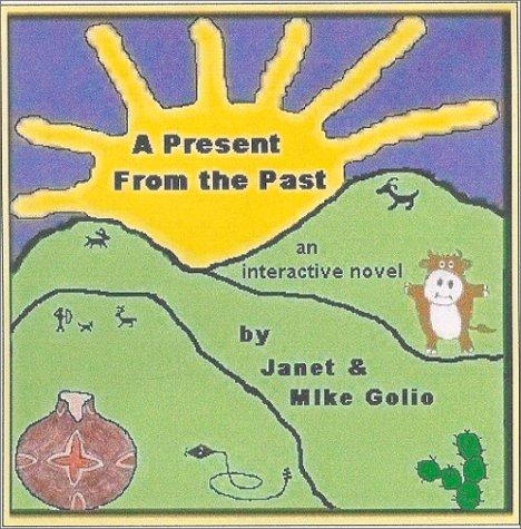 A Present From the Past Multimedia Edition by Janet, Mike Golio