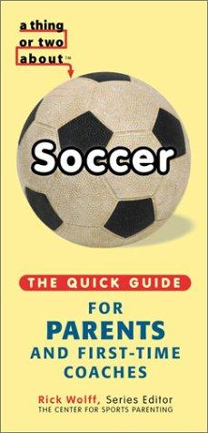 A Thing or Two About Soccer by Michael Teitelbaum