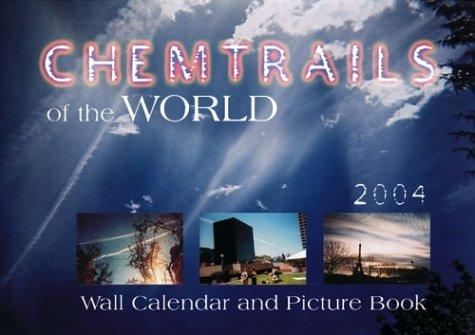 Chemtrails of the World by Mark Metcalf