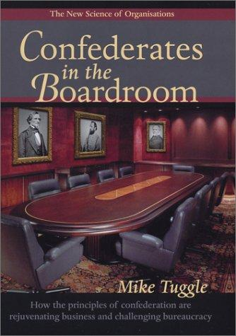 Confederates in the Boardroom by Mike Tuggle