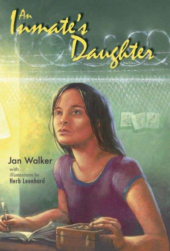 An Inmate's Daughter by Jan Walker
