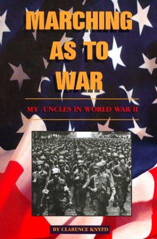 Marching as to war by Clarence Knyfd