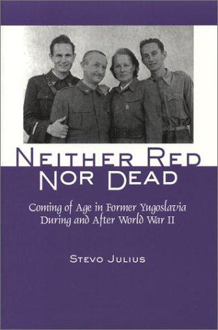 Neither Red Nor Dead by Stevo Julius