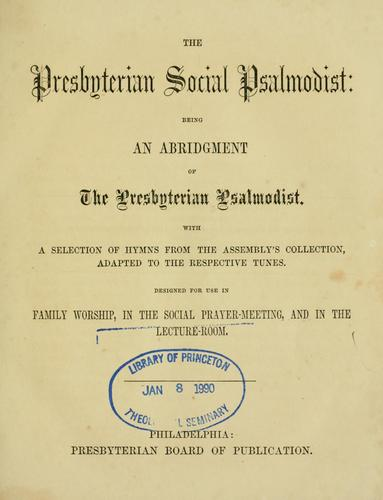 Presbyterian social Psalmodist by Presbyterian Church in the U.S.A.