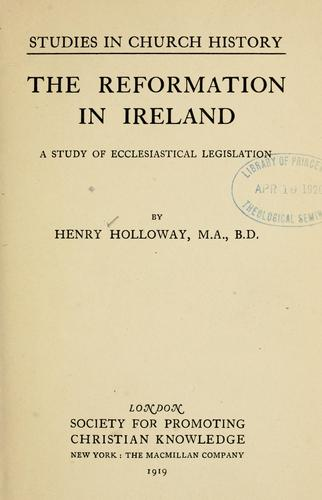 …The reformation in Ireland