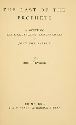 The last of the prophets by J. Feather