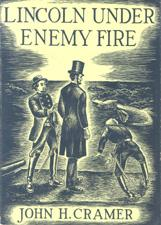 Lincoln under enemy fire by John Henry Cramer