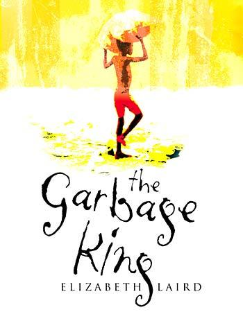 The Garbage King by Elizabeth Laird