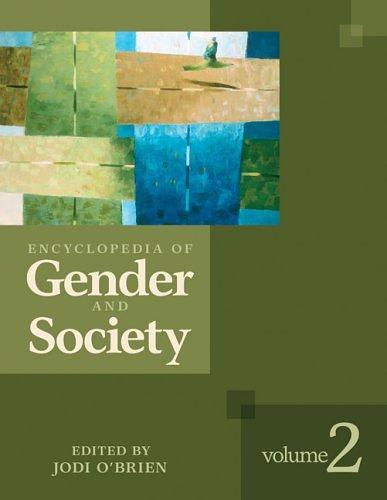 Encyclopedia of gender and society by [edited by] Jodi O'Brien.