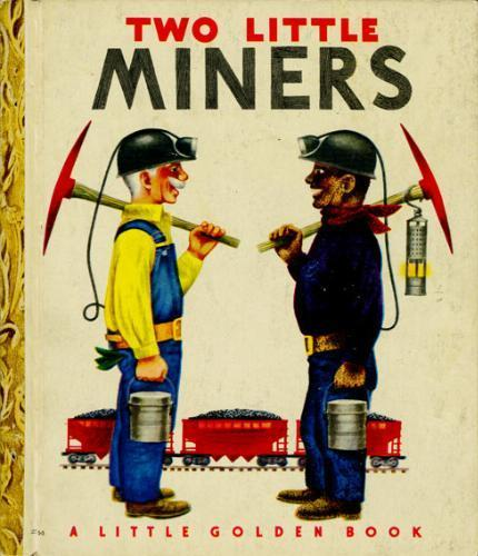 Two Little Miners by Margaret Wise Brown