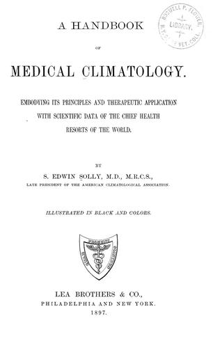 A handbook of medical climatology by Samuel Edwin Solly